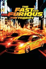 The Fast and the Furious: Tokyo Drift / Бързи и яростни: Tokyo Drift 2006