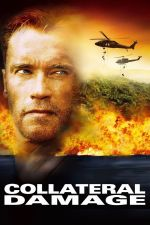 Collateral Damage / Косвени жертви (2002)