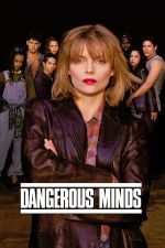 Dangerous Minds / Опасен ум 1995