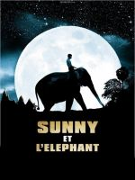 Sunny and the Elephant / Съни и слонът (2008)