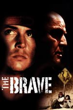 The Brave / Смелия (1997)
