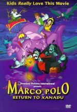 Marco Polo: Return To Xanadu / Марко Поло: Завръщане в Ксанаду (2001)