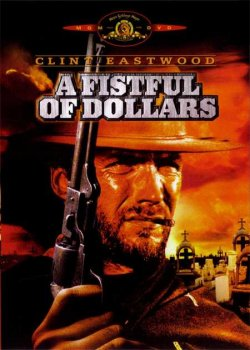 A Fistful of Dollars / За шепа долари (1964)