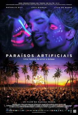 Artificial Paradises / Paraisos Artificiais / Изкуствен рай (2012)