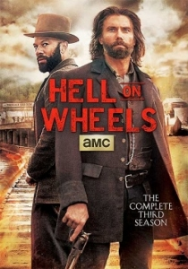 Hell on Wheels Season 3 / Ад на колела Сезон 3 (2013)
