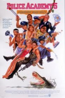 Police Academy 5 : Assignment: Miami Beach / Полицейска академия 5 (1988)