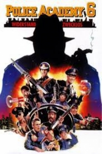 Police Academy 6 : City Under Siege / Полицейска академия 6 (1989)