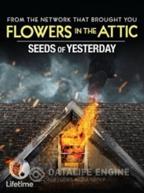 Seeds Of Yesterday / Семена от вчера (2015)