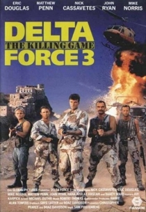Delta Force 3: The Killing Game / Делта Форс 3: Игра за убийци (1991)