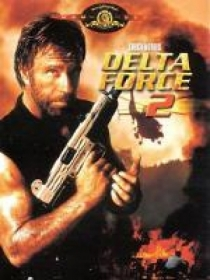 Delta Force 2: The Colombian Connection / Делта Форс 2: Колумбийска връзка (1990)