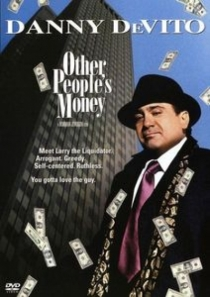 Other People's Money / Парите на другите (1991)