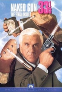 The Naked Gun 33 1 / 3: The Final Insult (1994)