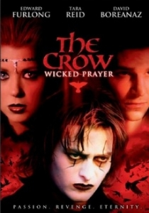 The Crow 4: Wicked prayer / Гарванът 4: Порочна молитва (2005)