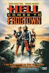 Hell Comes to Frogtown / Кралят на жабите (1988)