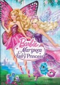 Barbie Mariposa and the Fairy Princess /  Барби Марипоса и принцесата на феите (2013)