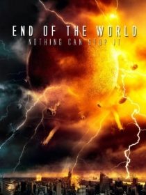 End of the World / Краят на света (2013)