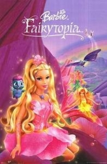 Barbie: Fairytopia / Барби: Фейландия (2005)