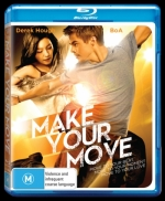 Make Your Move / Действай (2013)