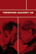 Трейлър - Trespass Against Us (2017)