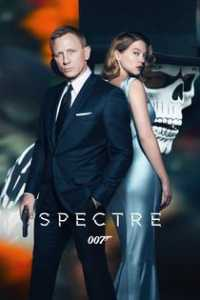 James Bond 007: Spectre / Спектър (2015)