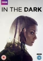 In the Dark Season 1 / На тъмно Сезон 1 (2017)