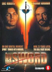 By the Sword / За честта на шпагата (1991)