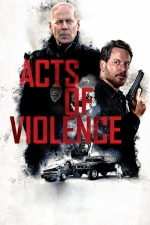 Трейлър - Acts of Violence / Acts of Violence (2018)