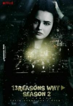 13 Reasons Why Season 2 / 13 Причини Защо Сезон 2 (2018)