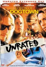 Lords of Dogtown / Господарите на Догтаун (2005)