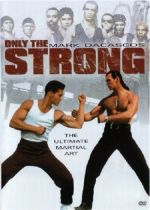 Only The Strong / Само най-силният (1993)