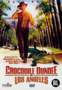 Crocodile Dundee in Los Angeles / Дънди Крокодила в Лос Анджелис (2001)