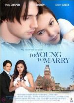 Too Young to Marry /  Невръстна любов (2007)