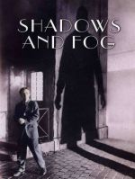 Shadows and Fog / Сенки и мъгла (1991)