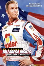 Talladega Nights: The Ballad of Ricky Bobby / Рики Боби: Лудият на макс (2006)