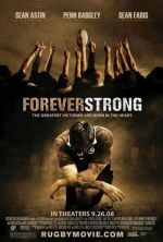 Forever Strong / Завинаги силен (2008)