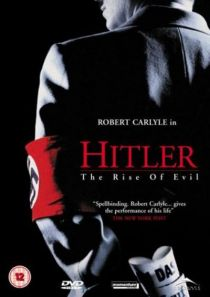 Hitler: The Rise Of Evil / Хитлер: Зората На Злото (2003)