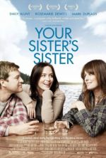 Your Sister's Sister / На сестра ти сестрата (2011)