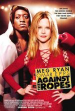 Against the Ropes / На ринга (2004)