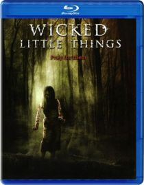 Wicked Little Things / Нечестиви малки неща (2006)