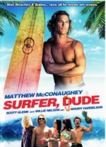 Surfer, Dude / Сърфист (2008)