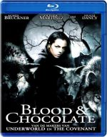 Blood and Chocolate / Кръв и шоколад (2007)