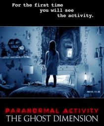 Paranormal Activity: The Ghost Dimension / Паранормална активност: Призрачното измерение (2015)