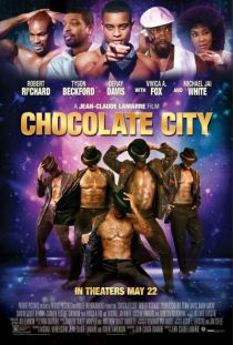Chocolate City / Шоколадов град (2015)