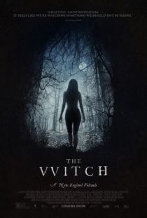 The Witch / Вещицата (2015)