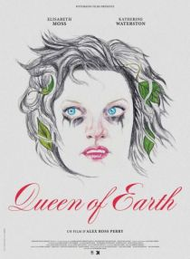 Queen of Earth / Кралица на Земята (2015)