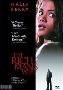 The Rich Man's Wife / Жената на богаташа (1996)