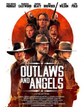 Разбойници и Ангели / Outlaws and Angels (2016)