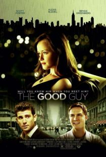 The Good Guy / Доброто момче (2009)