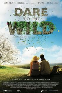 Dare to Be Wild / Осмели се да дивееш (2015)