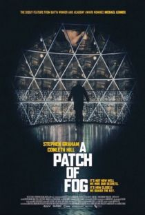 A Patch of Fog / Късче мъгла (2015)
